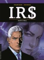 IRS / Kate's Hell, Kate's hell