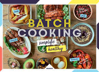 Batch cooking simplifié