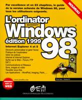 L'ordinator Windows 98 édition 1999, édition 1999