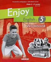 Enjoy English in 3ème, Cahier d'exercice - Workbook