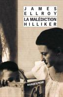 La malédiction Hilliker