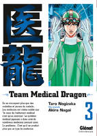 3, Team Medical Dragon - Tome 03