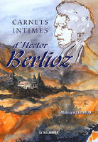 Carnets intimes d'Hector Berlioz