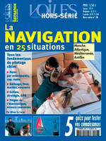LA NAVIGATION EN 25 SITUATIONS (HS N° 28)