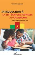 Introduction à la littérature jeunesse au Cameroun