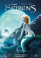 Seirens - Tome 3, Sauvage