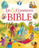 Lis & comprends, La Bible