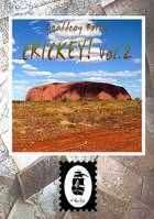 Crickey! Vol.2, Journal d'un backpacker en Australie