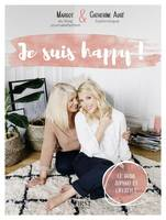 Je suis happy !, Le guide sophro et lifestyle