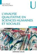 L'analyse qualitative en sciences humaines et sociales - 5e éd.