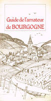 Guide de l'amateur de Bourgogne, Edition de 1984
