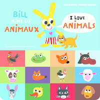 Bill aime les animaux / I love animals