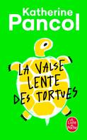 La Valse lente des tortues, roman