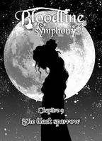Bloodline Symphony Chapitre 9, The black sparrow