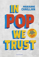 In pop we trust