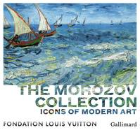 The Morozov Collection, Icons of Modern Art