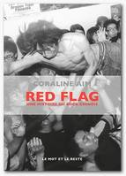 Red flag / une histoire du rock chinois