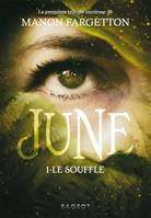 June - Le souffle - Manon FARGETTON