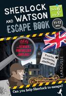 Sherlock and Watson escape book / de la 6e à la 5e, 11-12 ans : can you help Sherlock to escape?