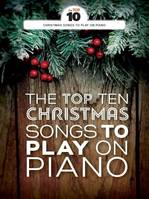 The Top Ten Christmas Songs To Play On Piano
