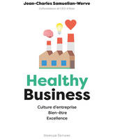 Healthy Business, Culture d'entreprise, Bien-être, Excellence