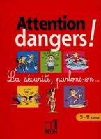 ATTENTION DANGERS CM1