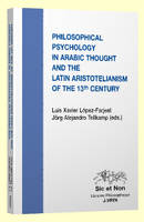 Philosophical psychology in arabic thought and the latin aristotelianism of the 13 th century
