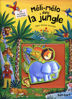 MELI-MELO DANS LA JUNGLE