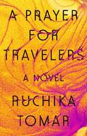 A Prayer for Travelers, A Novel