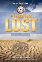 Finding Lost - Season Four, The Unofficial Guide