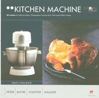 Kitchen machine, pétrir, battre, fouetter, malaxer
