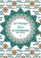 Zen, 60 coloriages anti-stress