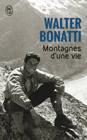 Montagnes d'une vie / documents