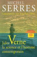 Jules Verne, la science et l'homme contemporain