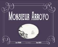 Monsieur Arroyo