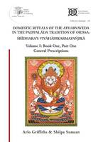 1, Domestic rituals of the Atharvaveda in the Paippalāda tradition of Orissa, Śrīdhara's