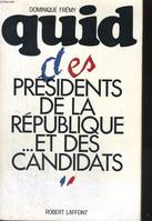 QUID DES PRESIDENTS DE LA REPUBLIQUE