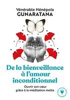 De la bienveillance à l'amour inconditionnel