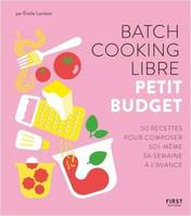 Batch cooking libre - Petit budget