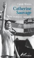 Catherine Sauvage, Profession : interprète
