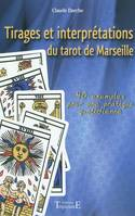 Tirages Et Interpretations Du Tarot De Marseille