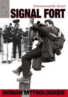Signal fort