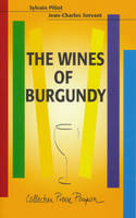 The Wines of Burgundy, (English Version)