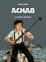 2, ACHAB - TOME 02 - PREMIERES CHASSES
