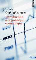 INTRODUCTION A LA POLITIQUE ECONOMIQUE