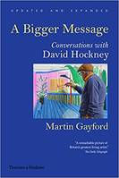 A bigger message. Conversations with David Hockney