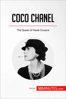 Coco Chanel, The Queen of Haute Couture