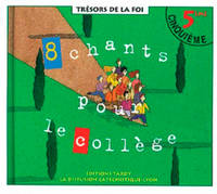 8 CHANTS POUR LE COLLEGE CD 5EME + LIVRET DE CHANTS