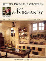 Recipes from the châteaux of Normandy