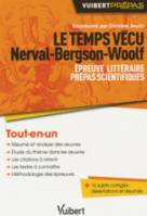 Le temps vécu. Nerval, Bergson, Woolf, Nerval, Bergson, Woolf